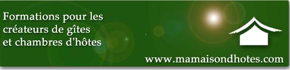 maisondhotes.com formations pour les créateurs de gîtes et chambres d'hôtes